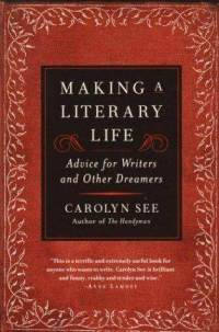 Making-literary-life-carolyn-see-paperback-cover-art